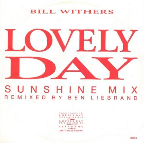 BILL WITHERS Lovely Day (Sunshine Mix) Vinyl Record 12 Inch CBS 1988